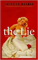 Book Cover Image: The Lie by Fredrica Wagman