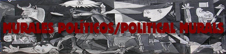 MURALES POLÍTICOS/POLITICAL MURALS