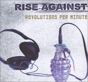 Rise Against - Revolutions Per Minute (For fans of Strike Anywhere, Ignite,