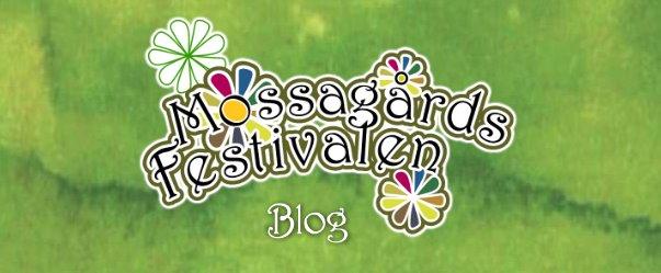 Mossagårdsfestivalens blogg