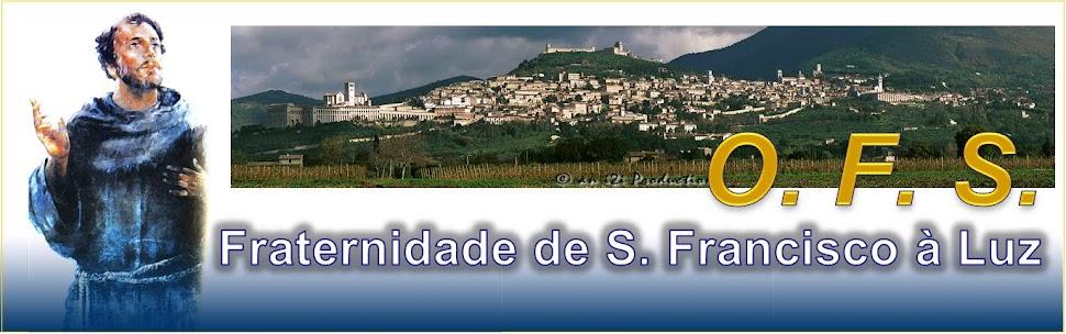 OFS - Fraternidade de S. Francisco à Luz