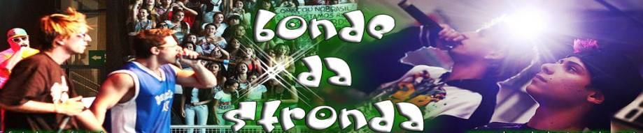 FCO BONDE DA STRONDA - SLZ/MA - STRONDA LOVERS