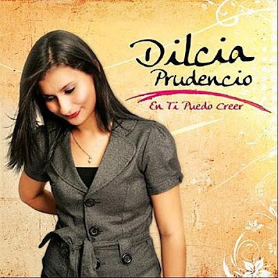 Dilcia Prudencio - En Ti Puedo Creer 2010
