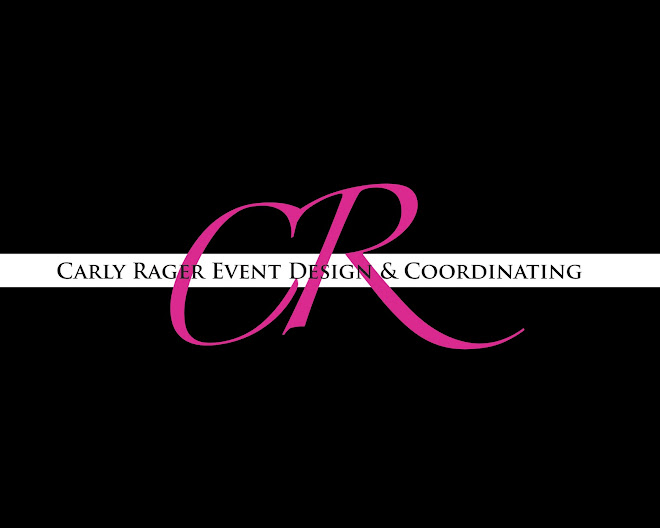 Carly Rager ~  Event Design and Coordinating