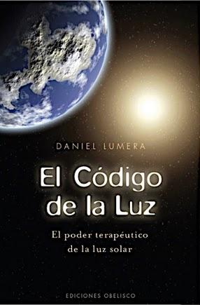 EL CÓDIGO DE LA LUZ: Daniel Lumera