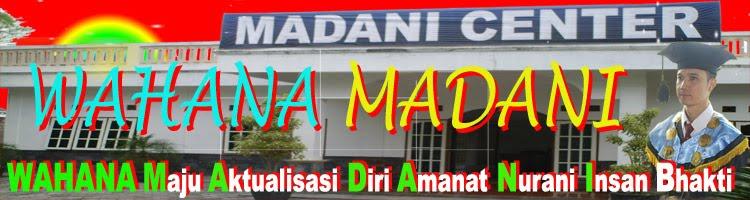 WAHANA MADANI