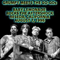 Baby Lemonade - live at The Aftershock, Reseda, CA 8/7/96