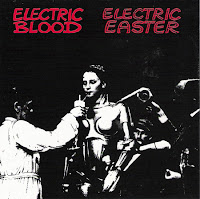 Electric Blood - Electric Easter (1984/1994, EST Tapes/reissue Beehive Rebellion)