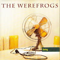 The Werefrogs - Swing (1993, Ultimate)