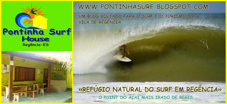 Pontinha Surf House, refúgio natural do surf na Vila de Regência