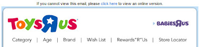 Click to view this Aug. 15, 2009 Toys R Us email full-sized