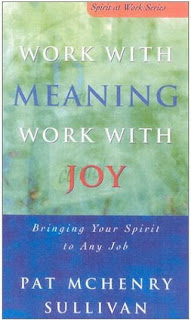 Download Free ebooks Work With Meaning, Work With Joy