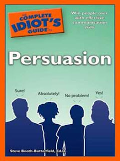 Download Free ebooks The Complete Idiots Guide to Persuasion