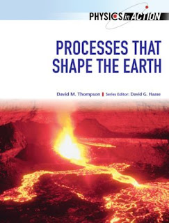 Download Free ebooks Physics In Action : Processes That Shape The Earth