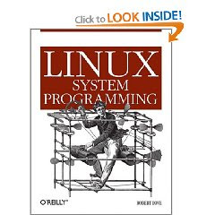 Download Free ebooks Linux System Programming - Talking Directly to the Kernel and C Library