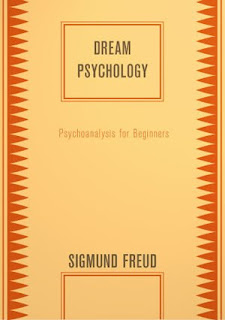 Download Free ebooks Dream Psychology by Sigmund Freud
