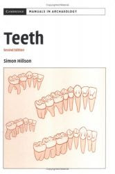 Download Free ebooks Teeth (Cambridge Manuals in Archaeology)