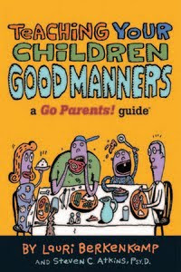 Download Free ebooks Teaching Your Children Good Manners - A Go Parents! Guide