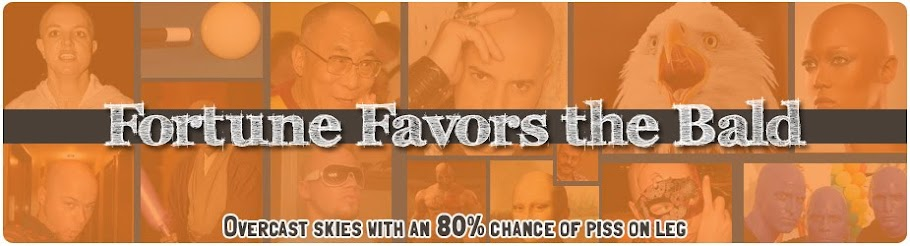 Fortune Favors the Bald