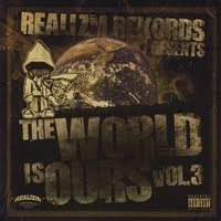 Realizm Rekords Presents: The World Is Ours Vol.3 (click image to buy/preview)