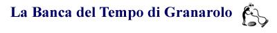 Il blog della Clessidra, la Banca del Tempo di Granarolo dell' Emilia 051.6004102