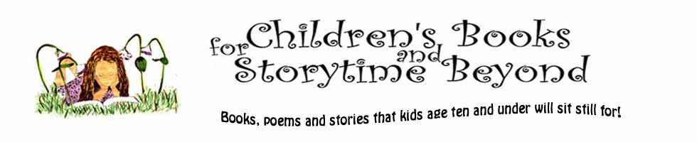 Children&#39;s Books For Storytime and Beyond