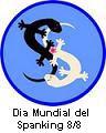 8/8 - DIA  MUNDIAL  DEL SPANKING