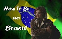 Petição How To Be no Brasil
