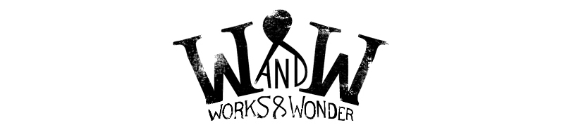 Works &amp; Wonder
