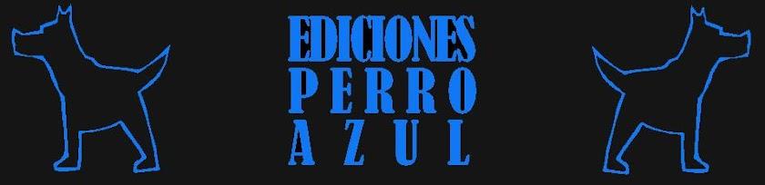 EDICIONES PERRO AZUL