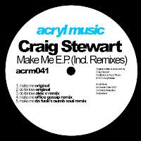 Craig Stewart Make Me EP