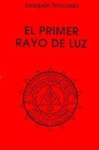 PRIMER RAYO DE LUZ