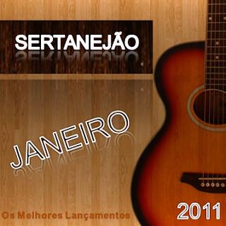 CD Sertanejão - Janeiro 2011 (Os Melhores Lançamentos do Sertanejo Universitário)