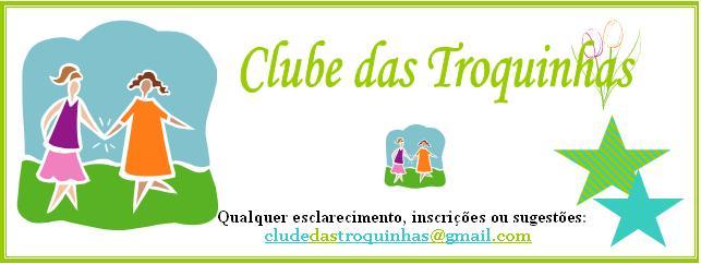 Clube das Troquinhas