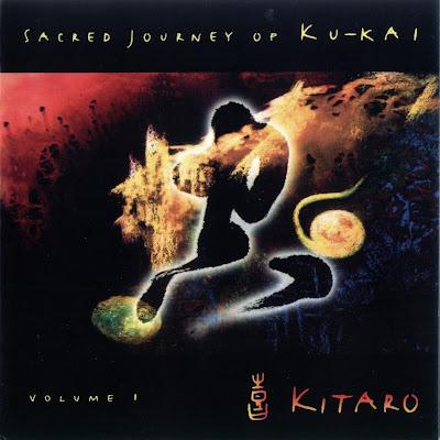 Kitaro - Sacred Journey of Ku-Kai Vol.1 (2003)