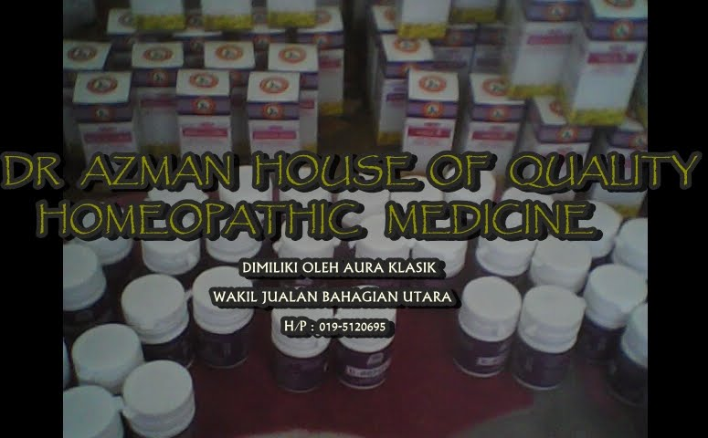 DR AZMAN HOUSE OF QUALITY HOMEOPATHIC MEDICINE