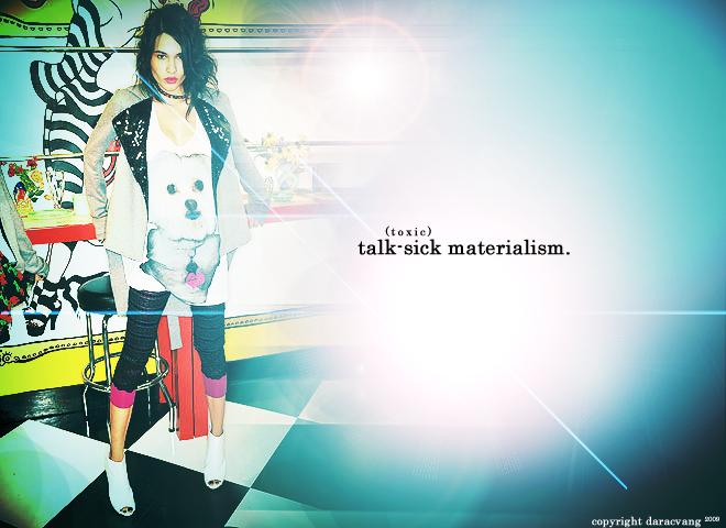 Talk-Sick Materialism
