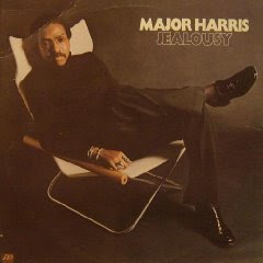 Major Harris - Jealousy ( Soul )