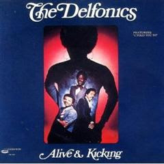 The Delfonics - Alive & Kicking (Soul)