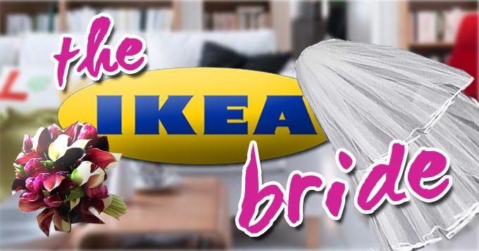The IKEA Bride