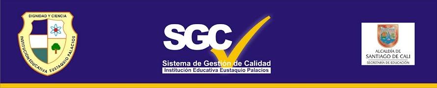 Sistema Gestion Calidad - I.E. Eustaquio Palacios