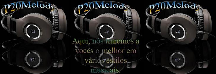 P20 Melody