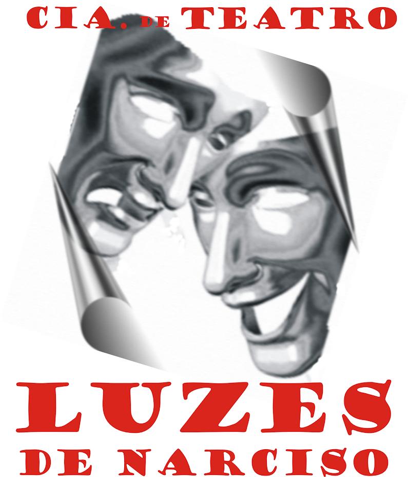 """Cia de Teatro """"LUZES DE NARCISO"""""""