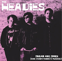 "The Headies - ""Sugar and Spice (and Everything's Fucked)"" CD 2009"