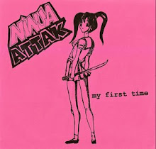 "Ninja Attak - ""My First Time"" 7"" 1996"