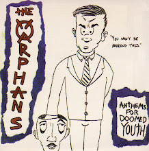 "The Orphans - ""Anthems For the Doomed Youth"" 7"""