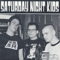 Saturday Night Kids - s/t 7""