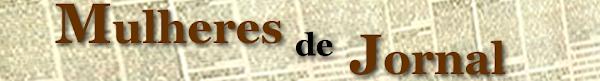 Mulheres de Jornal