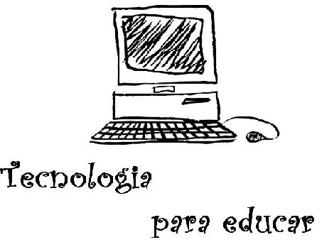 Tecnologia para educar