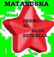 MATANUSKA - El Blog Estrella!!!